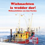 Wiehnachten is wedder dor!
